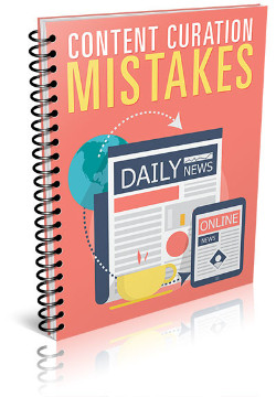 Content Curation Mistakes