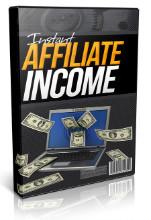 Instant Affiliate Income