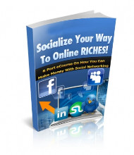 Socialize Your Way To Online Riches